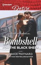 Bombshell for the Black Sheep ebook by Janice Maynard