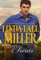 State Secrets (Mills & Boon M&B) ebook by Linda Lael Miller