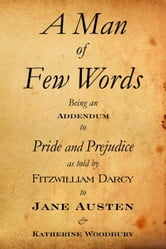A Man of Few Words ebook by Katherine Woodbury