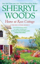 Home at Rose Cottage - Three Down the Aisle\What's Cooking? ebook by Sherryl Woods