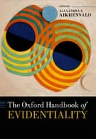 The Oxford Handbook of Evidentiality ebook by Alexandra Y. Aikhenvald