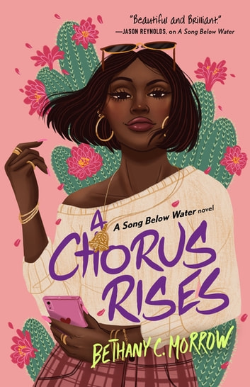 A Chorus Rises - A Song Below Water novel ebook by Bethany C. Morrow
