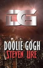 Doolie Gogh ebook by Steven Ure