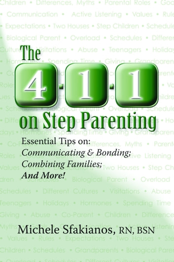 The 4 1 1 On Step Parenting Essential Tips On Communicating