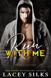 Run With Me ebook by Lacey Silks