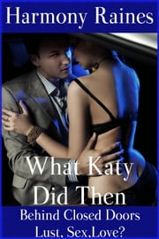 What Katy Did Then ebook by Harmony Raines