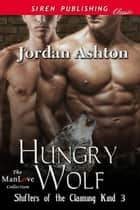 Hungry Wolf ebook by Jordan Ashton