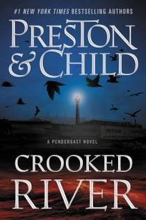 Crooked River ebook by Douglas Preston, Lincoln Child