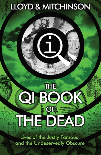 QI: The Book of the Dead ebook by John Lloyd,John Mitchinson