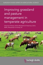Improving grassland and pasture management in temperate agriculture ekitaplar by Prof. Athole Marshall, Dr Rosemary Collins, Dr O. Huguenin-Elie,...