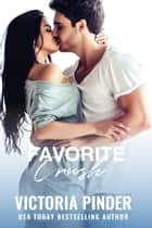 Favorite Crush ebook by Victoria Pinder