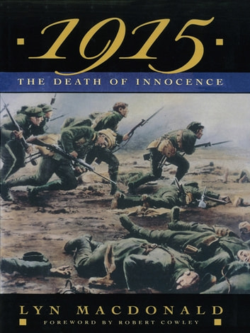1915: The Death of Innocence - The Death Of Innocence ebook by Lyn Macdonald