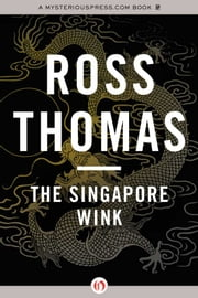 The Singapore Wink ebook by Ross Thomas