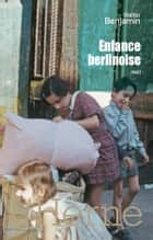 Enfance berlinoise ebook by Walter Benjamin