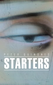 Starters ebook by Peter Quinones