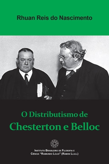 O Distributismo de Chesterton e Belloc ebook by Rhuan Reis do Nascimento
