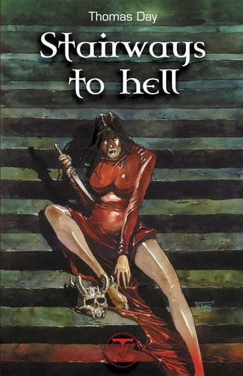 Stairways to hell ebook by Guillaume Sorel,Thomas Day