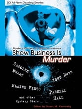 Show Business Is Murder ebook by