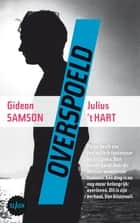 Overspoeld ebook by Gideon Samson, Julius 't Hart