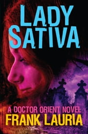Lady Sativa ebook by Frank Lauria