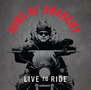 Sons of Anarchy: Live to Ride ebook by Running Press