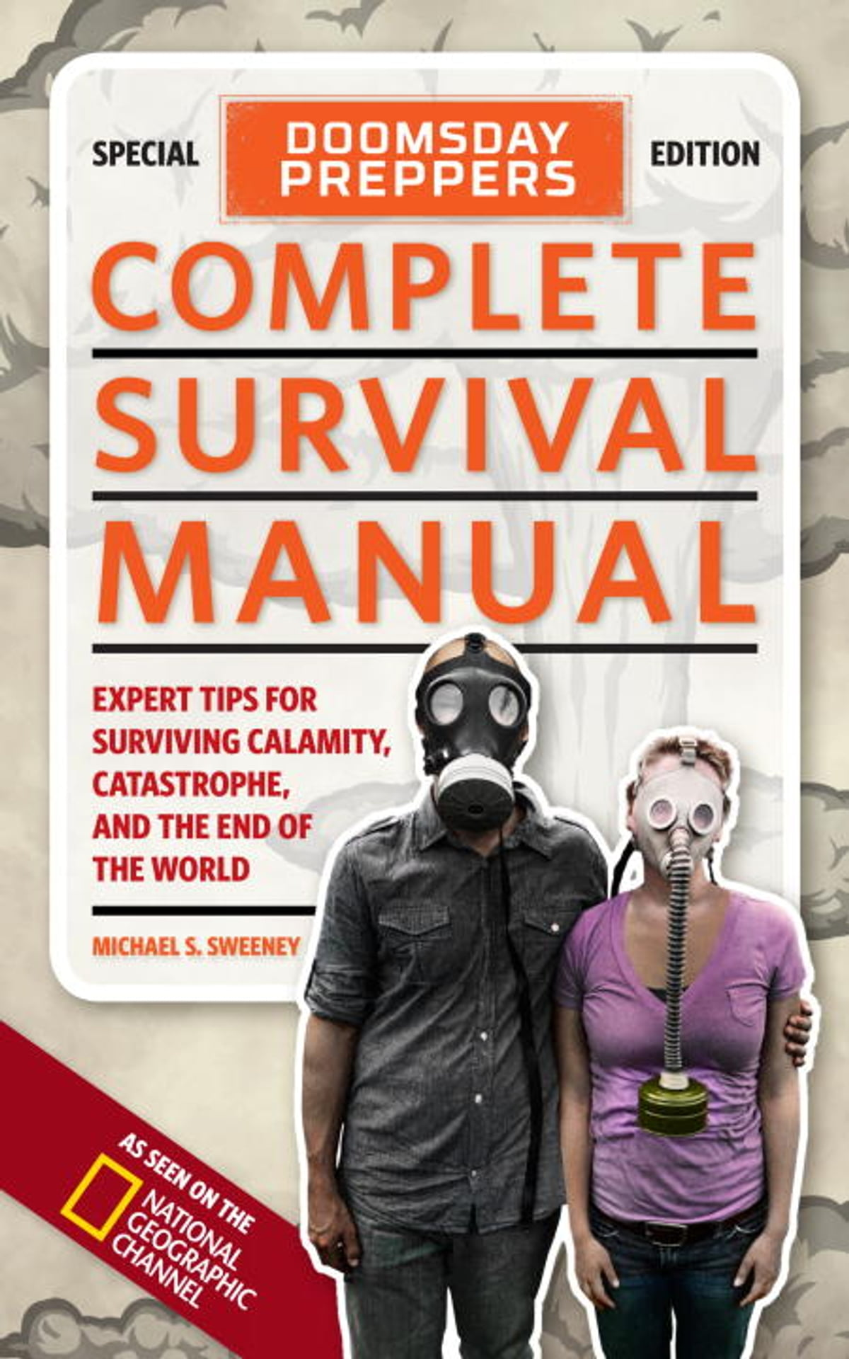 Doomsday Preppers Complete Survival Manual ebook by Michael Sweeney -  Rakuten Kobo