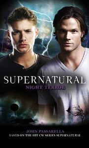 Supernatural: Night Terror ebook by John Passarella
