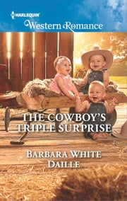 The Cowboy's Triple Surprise ebook by Barbara White Daille