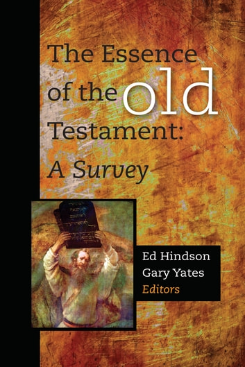 The Essence of the Old Testament ebook by