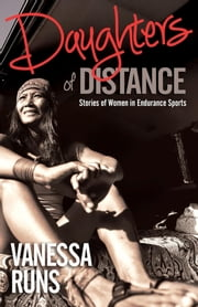 Daughters of Distance ebook by Vanessa Runs