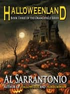 Halloweenland ebook by Al Sarrantonio