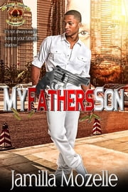 My Father's Son ebook by Jamilla Mozelle