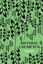 Quartet ebook by Richmal Crompton