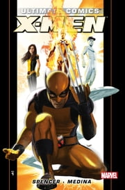 Ultimate Comics X-Men by Nick Spencer Vol. 1 ebook by Nick Spencer,Paco Medina,Carlo Barberi