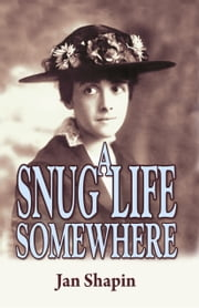 A Snug Life Somewhere ebook by Jan Shapin