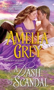 A Dash of Scandal ebook by Amelia Grey