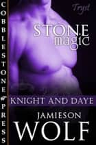 Stone Magic ebook by Jamieson Wolf
