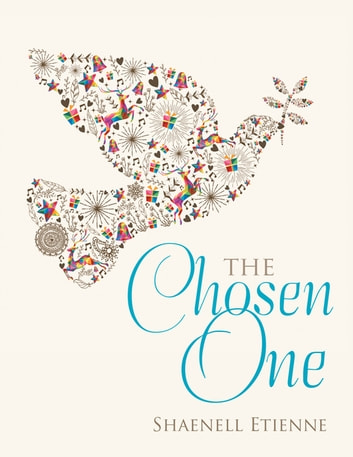 The Chosen One ebook by Shaenell Etienne