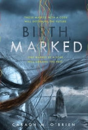 Birthmarked ebook by Caragh M. O'Brien