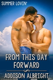 From This Day Forward ebook by Addison Albright