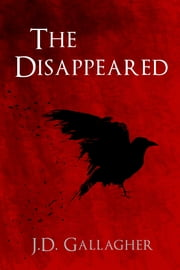 The Disappeared ebook by J.D. Gallagher