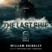 The Last Ship - A Novel audiobook by William Brinkley