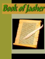 Book of Jasher - Referred to in Joshua & Second Samuel ebook by Parry, J. H.