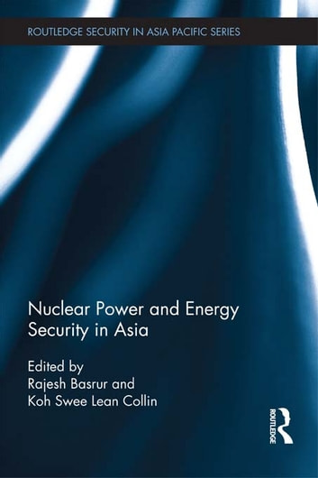 Nuclear Power and Energy Security in Asia ebook by