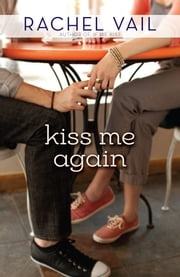 Kiss Me Again ebook by Rachel Vail