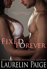 Fixed Forever ebook by Laurelin Paige