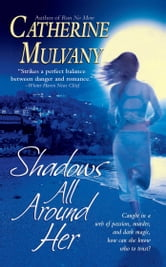 Shadows All Around Her ebook by Catherine Mulvany