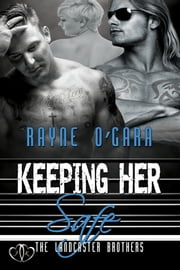 Keeping Her Safe - BBW Romance ebook by Rayne O'Gara