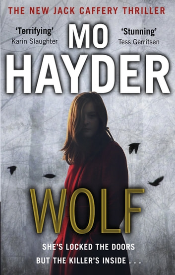 Wolf - Jack Caffery series 7 ebook by Mo Hayder