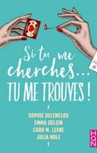Si tu me cherches... Tu me trouves ! ebook by